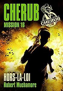 "Afficher ""Cherub n° 16 Hors-la-loi"""