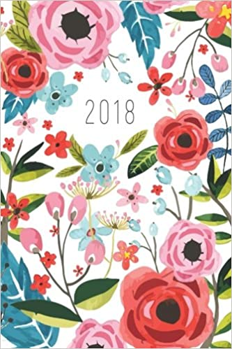Bullet Journal / Notebook - 2017-2018 Floral Design Notebook: A Professionally Designed Daily Planner Book / Calendar for the Bullet Journalist (Organizer) (Journals)