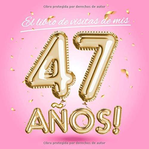 El libro de visitas de mis 47 años: Decoración rosa para el ...
