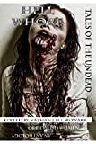 Tales of the Undead - Hell Whore (Tales of the Undead Series Book 1)