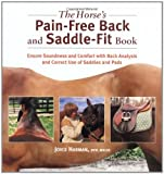 The Horse's Pain-Free Back and Saddle-Fit Book, Joyce Harman and Andy Foster, 1570762929