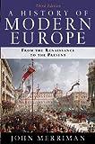 History Of Modern Europe 3e, A