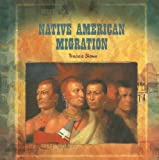 Native American Migration, Tracee Sioux, 0823989518