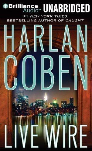 By Harlan Coben: Live Wire (Myron Bolitar Series) [Audiobook] pdf epub