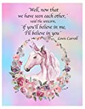 Believe in Me Unicorn Fine Art Photo Featuring Beautiful Quote by Lewis Carroll - 11x14 Unframed Art Print - Makes a Great Party Gift or Nursery or Wall Art for Both Girls and Women