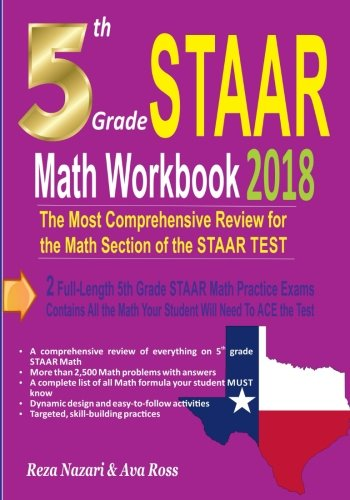 5th Grade STAAR Math Workbook 2018: The Most Comprehensive Review for the Math Section of the STAAR TEST
