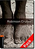 Oxford Bookworms Library: Oxford Bookworms 2. Robinson Crusoe Audio CD Pack: 700 Headwords