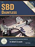 SBD Dauntless in Detail and Scale, Bert Kinzey, 188897401X
