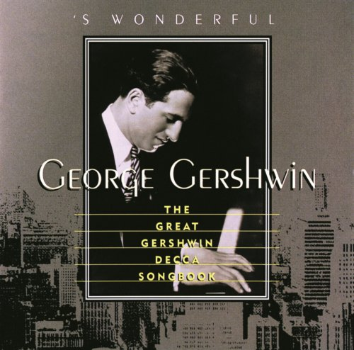 'S Wonderful: The Great Gershw...