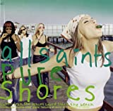All Saints - Pure Shores