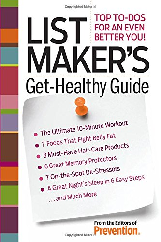 List Maker's Get-Healthy Guide: Top To-Dos for an Even Better You! ebook