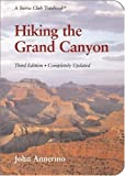 Hiking the Grand Canyon: A Sierra Club Totebook