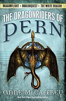 The Dragonriders of Pern: Dragonflight  Dragonquest  The White Dragon (Pern: The Dragonriders of Pern) by [McCaffrey, Anne]