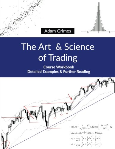 The Art and Science of Trading: Course Workbook by Hunter Hudson Group