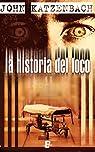 La historia del loco par John Katzenbach