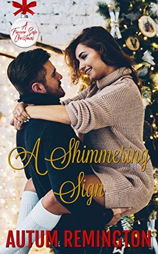 A Shimmering Sign: A Forever Safe Christmas (Elf Christmas Names For)