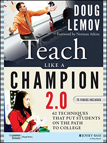 Pdf Teaching Teach Like a Champion 2.0: 62 Techniques that Put Students on the Path to College
