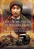 Lady under Fire on the Western Front, Andrew Hallam, 1848843224