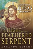 The Flight of the Feathered Serpent, Armando Cosani, 0978986415