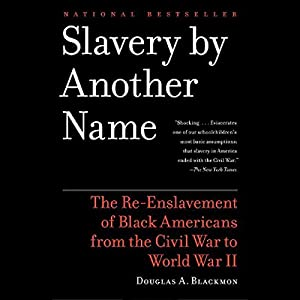Slavery by Another Name Audiobook