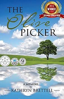 The Olive Picker: A Memoir by [Brettell, Kathryn]
