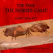 The Year the Horses Came | Mary Mackey