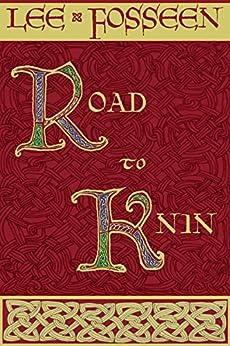 Road to Knin (Peril of Croatia Book 1) by [Fosseen, Lee]