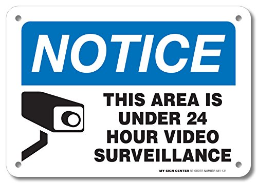 Notice This Area is Under 24 Hour Video Surveillance Sign - Home Security Camera Signs- 10' X 7' - .040 Rust Free Aluminum - UV protected and Weatherproof - A81-131AL