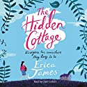 The Hidden Cottage Audiobook by Erica James Narrated by Clare Corbett