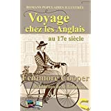 Voyage chez les Anglais au 17e siècle (Illustré): Romans populaires illustrés (French Edition)