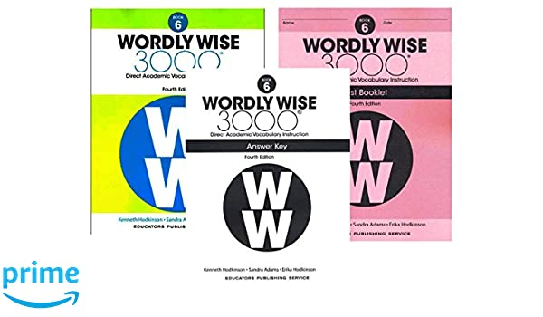 Wordly wise 3000 4th edition grade 6 set student book test wordly wise 3000 4th edition grade 6 set student book test booklet and answer key direct academic vocabulary instruction unknown amazon books fandeluxe Images