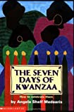 Seven Days of Kwanzaa, Angela Shelf Medearis, 0590463608