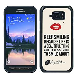 Samsung Galaxy S6 Active Case ,Newest And Beautiful Designed Case With Marilyn Monroe Keep Smiling Signature and Kiss Quote Black Samsung Galaxy S6 Active Screen Case Good Quality Designed Phone Case