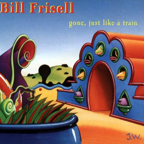 Gone, Just Like A Train