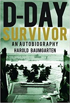 D-Day Survivor: An Autobiography