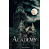 The Academy (Moving In Series Book 6)