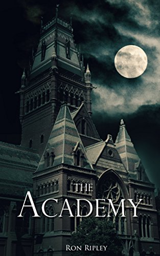 The Academy: Supernatural Horror with Scary Ghosts & Haunted Houses (Moving In Series Book 6)]()