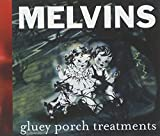 Melvins: Gluey Horch Treatments (Audio CD)