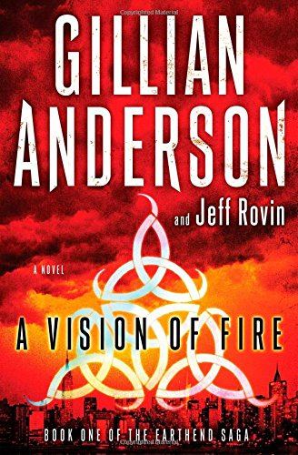 Download A Vision of Fire: Book 1 of The EarthEnd Saga PDF