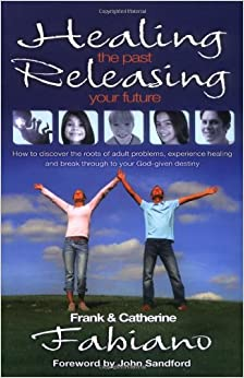 Book Healing the Past, Releasing Your Future