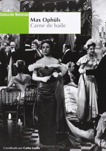 Descargar Libro Max Ophuls. Carné De Baile Carlos Losilla