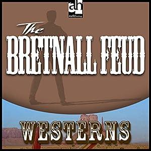 The Bretnall Feud Audiobook