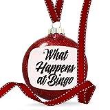 Christmas Decoration Vintage Lettering What Happens at Bingo Ornament