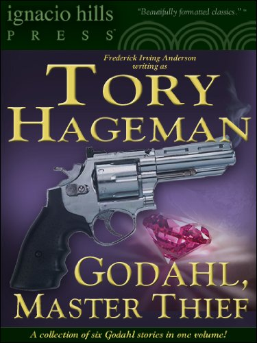 Godahl, Master Thief: A Collection (Six Godahl stories in one volume!)