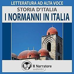 I Normanni in Italia (Storia d'Italia 19)