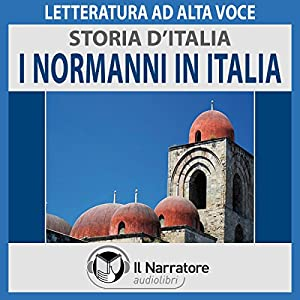 I Normanni in Italia (Storia d'Italia 19) Audiobook