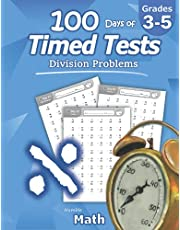 Humble Math - 100 Days of Timed Tests: Division: Grades 3-5, Math Drills, Digits 0-12, Reproducible Practice Problems: Division: Ages 8-10, Math ... Practice Problems, Grades 3-5, KS1