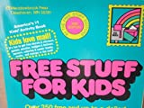 img - for Free Stuff for Kids, Revised 1991 Edition book / textbook / text book