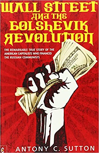 Image result for Wall Street and the Bolshevik Revolution