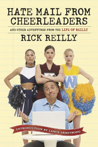sports-illustrated-hate-mail-from-cheerleaders-and-other-adventures-from-the-life-of-rick-reilly